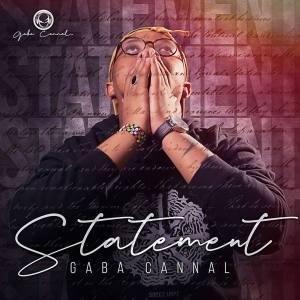 Gaba Cannal - Statements (Album)