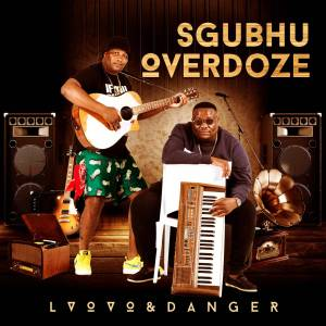 L'vovo & Danger - Sukuma Mkami (feat. Mampintsha)
