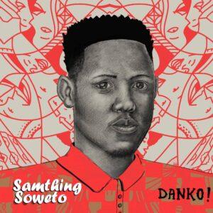 Samthing Soweto & Entity MusiQ - Hey Wena (feat. Alie-Keys)