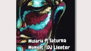 Musaria Feat. Saturna - Moment (DJ Llenter SA Slap Remix)