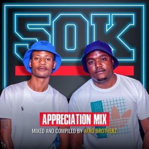 Afro Brotherz - 50K Appreciation Mixtape