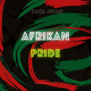 Cool Affair - African Pride EP