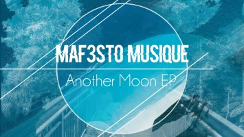 Maf3sto Musique - Another Moon EP