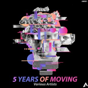 Various Artists - 5 Years Of Moving