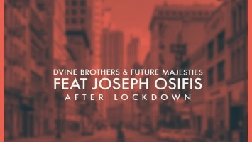D'vine Brothers & Future Majesties - After Lockdown (feat. Joseph Osifis)