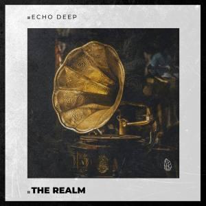 Echo Deep - The Realm (Original Mix)