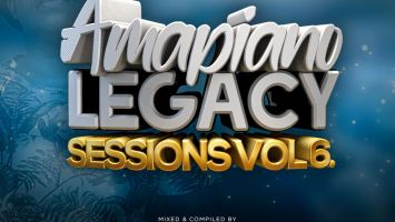 Gaba Cannal - AmaPiano Legacy Sessions Vol.06