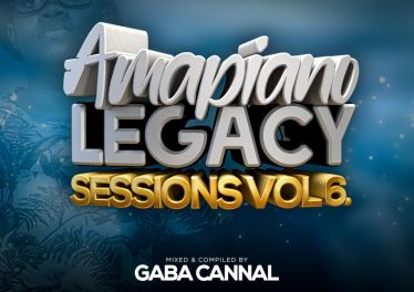 Gaba Cannal - AmaPiano Legacy Sessions Vol.06