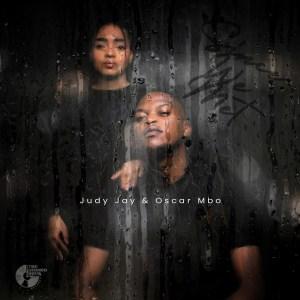 Judy Jay & Oscar Mbo - Since We Met