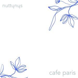 Nutty Nys - Cafe Paris