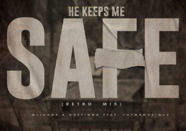 Mlindos & Dustinho feat. Chymamusique - He Keeps Me Safe (Retro Mix)