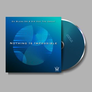 Da Bless SA - Nothing Is Impossible EP