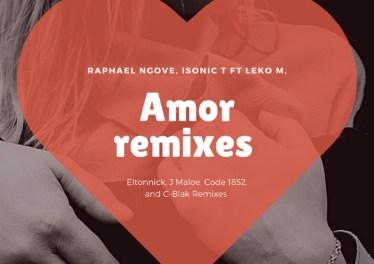 Raphael Ngove, Isonic T & Leko M - Amor (Eltonnick Remix)