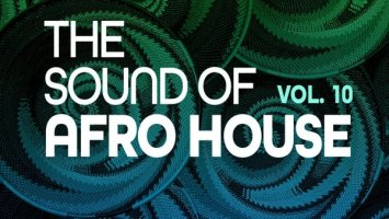 The Sound Of Afro House, Vol. 10