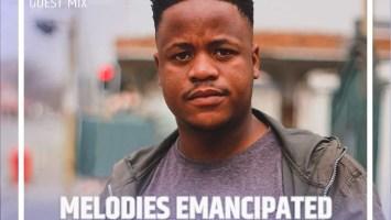 DJ Tears PLK - Melodies Emancipated Guest Mix