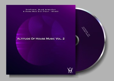 DysFoniK, BlaQ Afro-Kay, Home-Mad Djz & 18v40 - Altitude of House Music Vol. 2