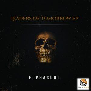 ElphaSoul - Leaders Of Tomorrow EP