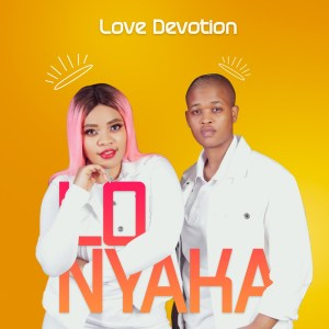 Love Devotion - Lonyaka