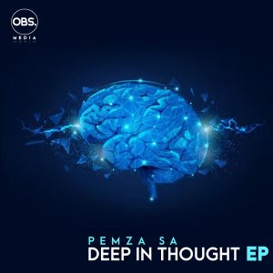 Pemza SA - Deep In Thought EP