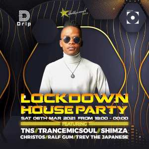 TNS - Lockdown House Party (6 March 2021)
