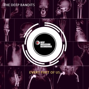 The Deep Bandits - Every Part Of Us EP