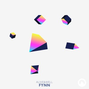 FYNN - Alive & Well EP