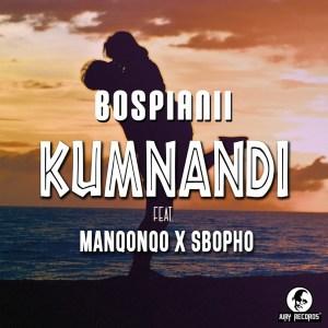 BosPianii - Kumnandi (feat. Manqonqo & Sbopho)