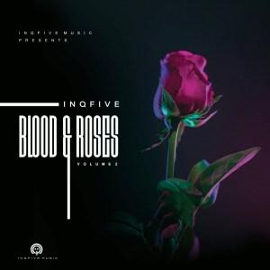 InQfive - Blood & Roses (Vol.2)