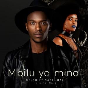 DelsoMusic - Mbilu ya mina (feat SasiJozi)