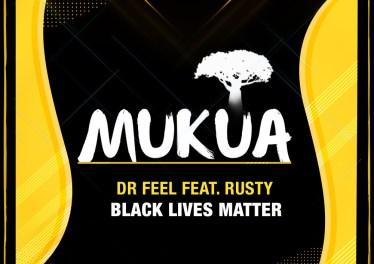 Dr Feel - Black Lives Matter (feat. Rusty)