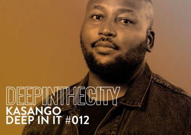 Kasango - Deep In It #12 (Deep In The City)