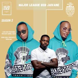 Major League & Jaivane - Amapiano Live Balcony Mix B2B