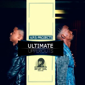 V.P.S Projects - Ultimate Uppercuts (Album 2015)