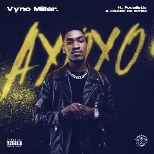 Vyno Miller - Ayoyo (feat. Focalistic & Kabza De Small)