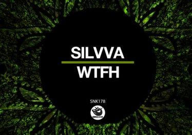 Silvva - WTFH (Original Mix)