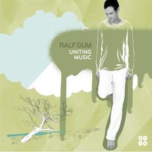 f32fd23f3f Ralf GUM - Uniting Music (Album 2008)
