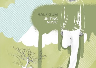 f32fd23f3f Ralf GUM - Uniting Music (Album 2008)