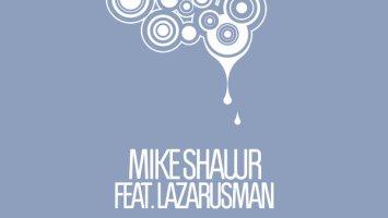Mike Shawr, Lazaurusman - Story Of Something (Original Mix)