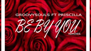 Groovysouls, Priscilla Betti - Be by You (Supreme Rhythm Remix)