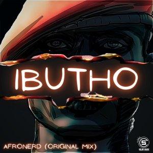 AfroNerd - Ibutho (Original Mix)