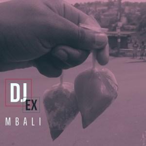 DJ Ex - Mbali (Original Mix)