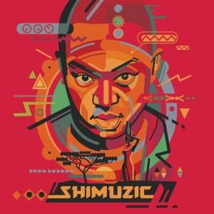 DJ Shimza - Shimuzic (Album 2015)