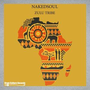 Nakedsoul - Zulu Tribe EP
