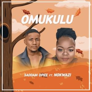 Saddamopiee - Omukulu (feat. Nokwazi)