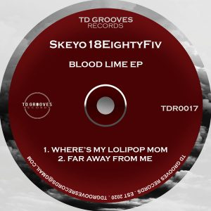 Skeyo18EightyFiv - Blood Lime EP