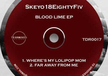 Skeyo18EightyFiv - Blood Lime EP