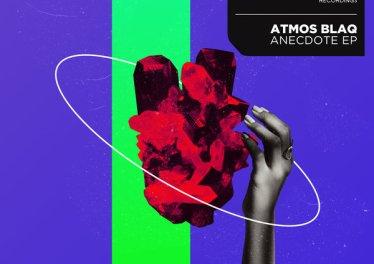 Atmos Blaq - Anecdote EP