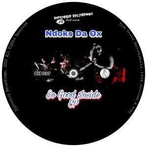 Ndoks Da Ox - So Good Inside EP