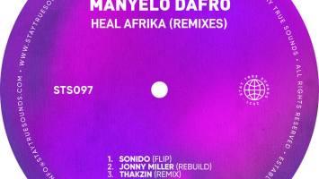 Manyelo Dafro - Heal Afrika (Remixes)