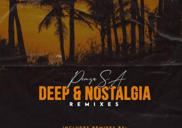 Pemza SA - Deep & Nostalgia EP (Remixes)
